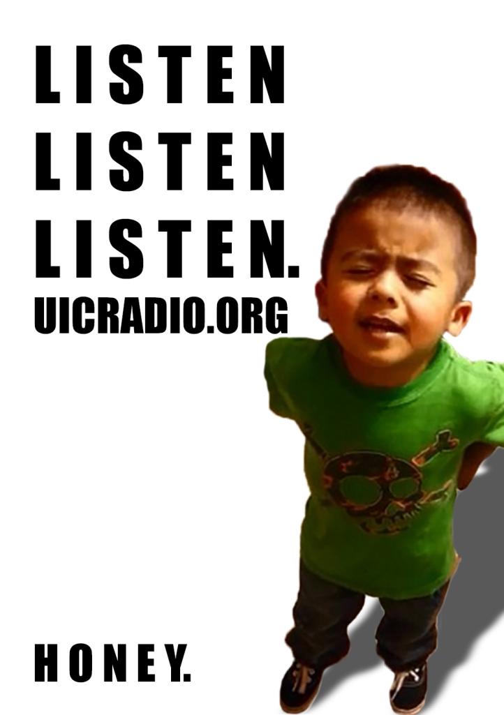HONEY LISTEN TO UIC RADIO