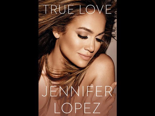"Jennifer Lopez's New Book: ""True Love"""
