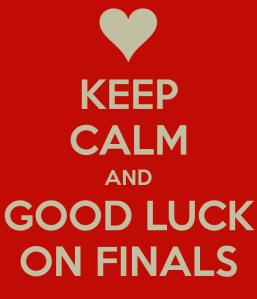 good luck finals