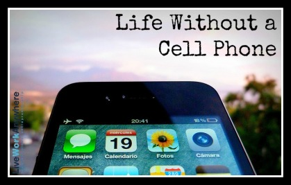 Life-Without-A-Cell-Phone-Live-Work-Anywhere